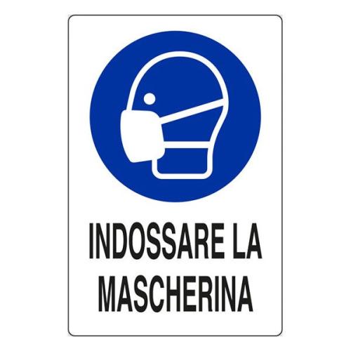 "Cartello ""INDOSSARE LA MASCHERINA""..."