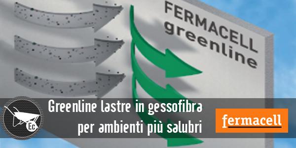 Greenline la lastra in gessofibra fermacell che purifica l'ambiente.