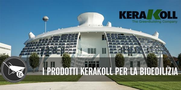 I prodotti Kerakoll per la Bioedilizia